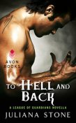 To Hell and Back, Juliana Stone