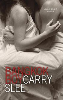 Bangkok boy, Carry Slee