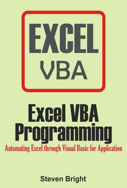 Excel VBA Programming, Steven Bright