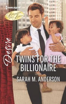 Twins for the Billionaire, Sarah Anderson