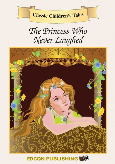The Princess Who Never Laughed, Edcon Publishing Group