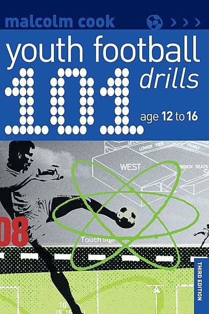 101 Youth Football Drills, Malcolm Cook