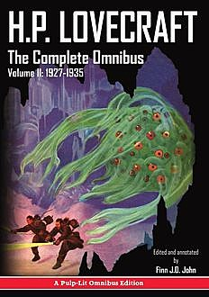 H.P. Lovecraft, The Complete Omnibus Collection, Volume II, Howard Lovecraft