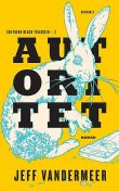 Autoritet, Jeff VanderMeer
