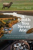 A South You Never Ate, Bernard L. Herman