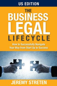 The Business Legal Lifecycle US Edition, jeremy Streten