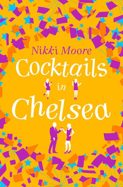 Cocktails in Chelsea (A Short Story): Love London Series, Nikki Moore