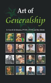 Art of Generalship, K.K.Khanna
