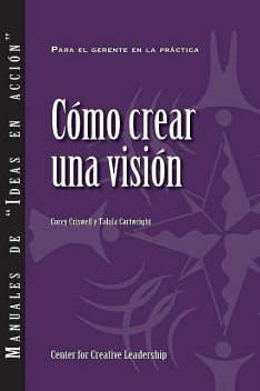 Creating a Vision (Spanish), Talula Cartwright, Corey Criswell
