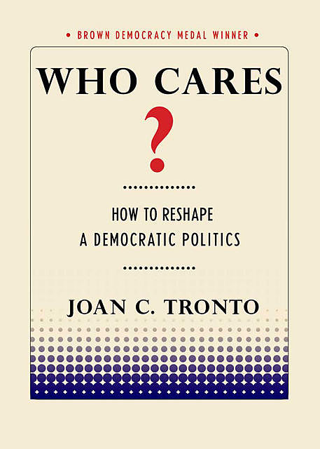 Who Cares, Joan C.Tronto