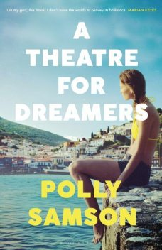 Theatre for Dreamers, Polly Samson