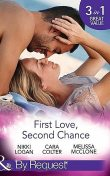 First Love, Second Chance, Nikki Logan, Melissa Mcclone, Cara Colter