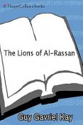 The Lions of Al-Rassan, Guy Gavriel Kay
