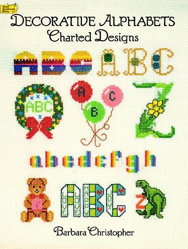 Decorative Alphabets Charted Designs, Barbara Christopher