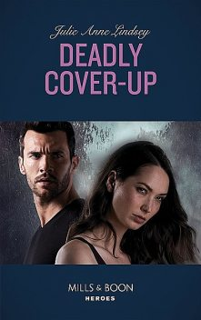Deadly Cover-Up, Julie Anne Lindsey