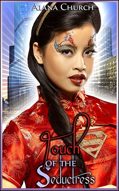 Touch Of The Seductress, Alana Church