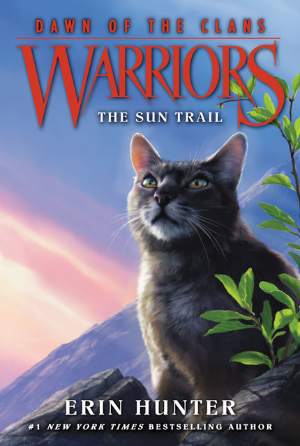 Warriors: Dawn of the Clans #1: The Sun Trail, Erin Hunter