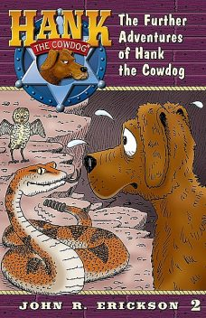 The Further Adventures of Hank the Cowdog, Gerald L.Holmes, John R.Erickson
