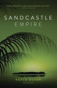 Sandcastle Empire, Kayla Olson