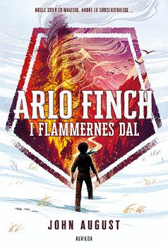 Arlo Finch i flammernes dal, John August