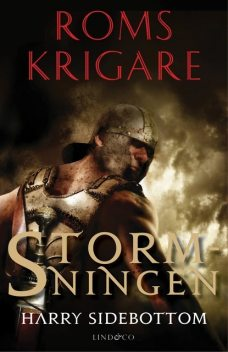 Roms krigare – Stormningen, Harry Sidebottom