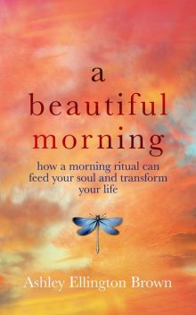 A Beautiful Morning, Ashley Ellington Brown