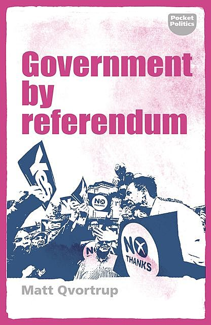 Government by referendum, Matt Qvortrup