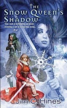The Snow Queen's shadow, Jim Hines