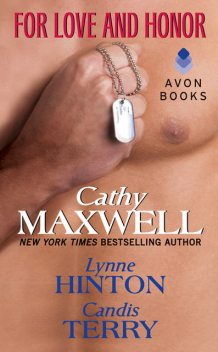 For Love and Honor, Candis Terry, Cathy Maxwell, Lynne Hinton