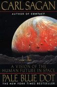 Pale Blue Dot: A Vision of the Human Future in Space, Carl Sagan