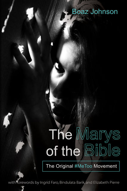 The Marys of the Bible, Boaz Johnson