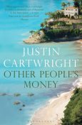 Other People's Money, Justin Cartwright