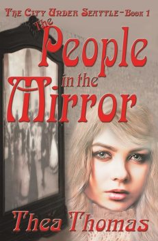 The People in the Mirror, Thea Thomas