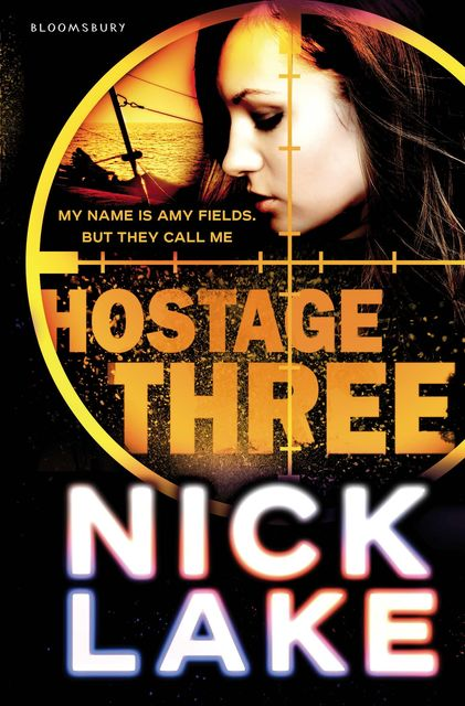 Hostage Three, Nick Lake