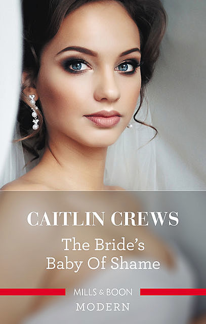 The Bride's Baby Of Shame, Caitlin Crews