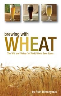 Brewing with Wheat, Stan Hieronymus
