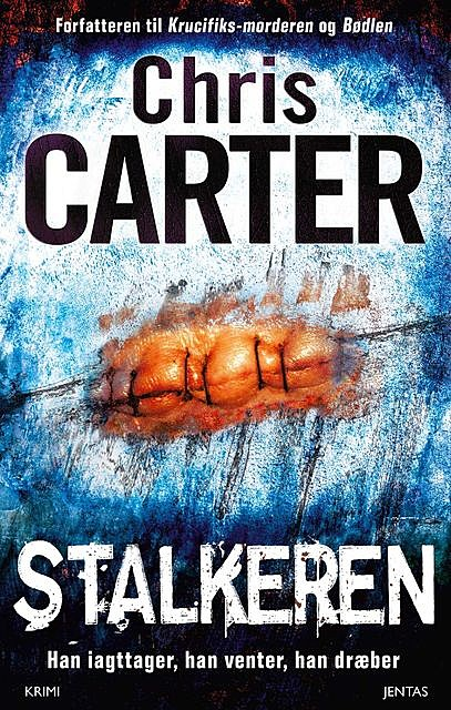 Stalkeren, Chris Carter