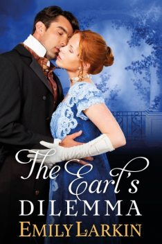 The Earl's Dilemma, Emily May