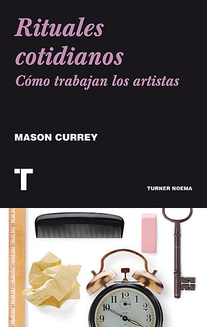 Rituales cotidianos, Mason Currey