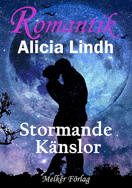 Stormande känslor, Alicia Lindh
