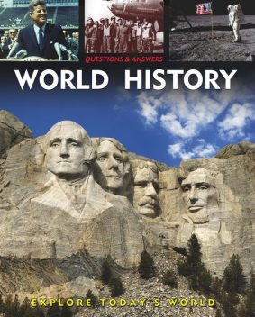 Questions and Answers about: World History, Alex Woolf, Rebecca Gerlings