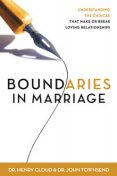 Boundaries in Marriage, Henry Cloud, John Townsend