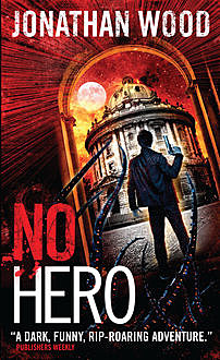 No Hero, Jonathan Wood