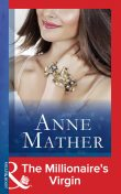 The Millionaire's Virgin, Anne Mather