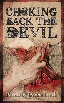 Choking Back the Devil, Donna Lynch