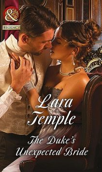 The Duke's Unexpected Bride, Lara Temple