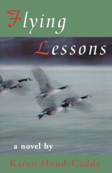 Flying Lessons, Karen Hood-Caddy