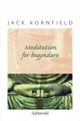 Meditation for begyndere, Jack Kornfield