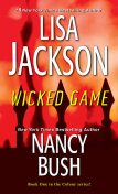 Wicked Game, Lisa Jackson, Nancy Bush