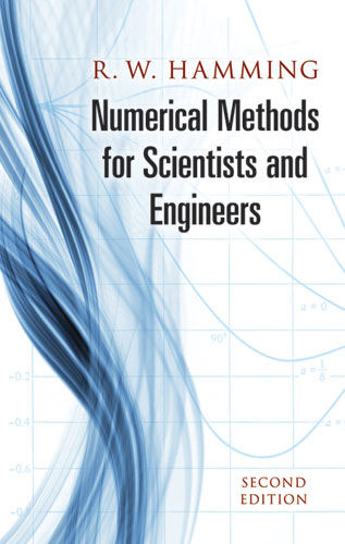 Numerical Methods for Scientists and Engineers, Richard Hamming